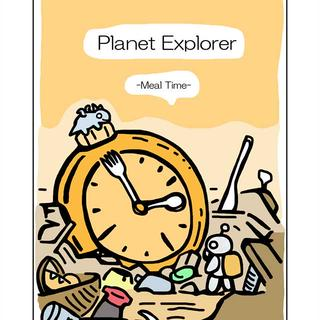 Planet Explorer -meal time-