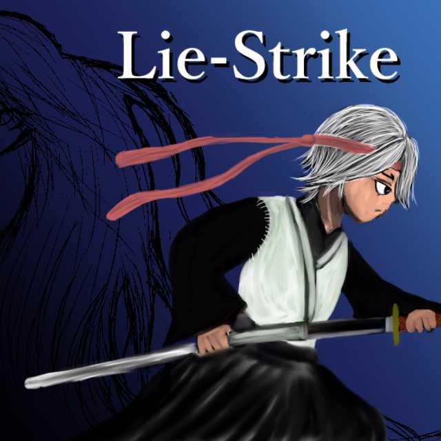Lie-Strike(ジャンプルーキーにて公開中みてね)