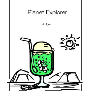 Planet Explorer -in ice-
