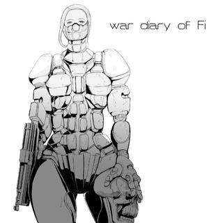 《コッテコテのSF戦争漫画》War diary of Fi