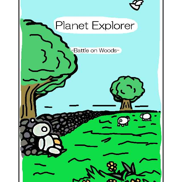 Planet Explorer -Battle on Woods