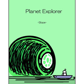 Planet Explorer -slope-