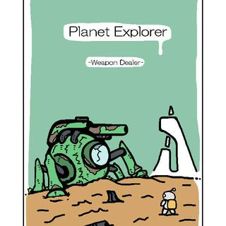 Planet Explorer -Weapon Dealer-