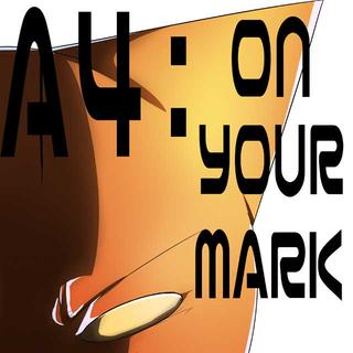 A4:ON YOUR MARK