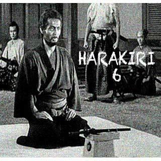 HARAKIRI 6