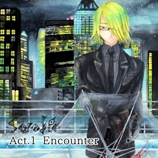 Act.1 Encounter(前)