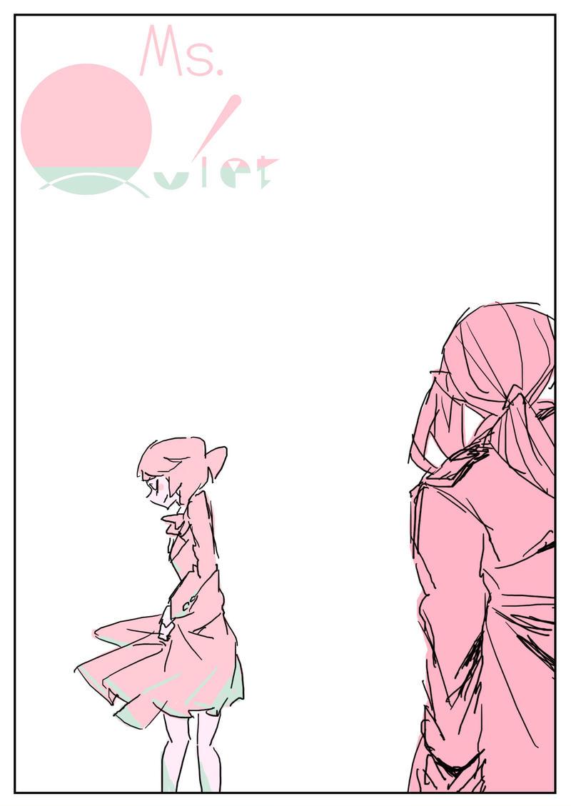 【Ms.Quiet】最終話