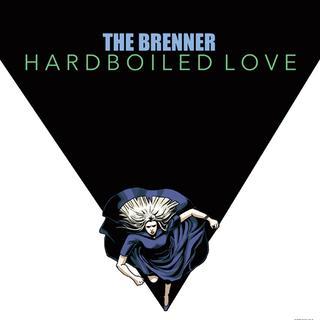 その男ブレナー/HARDBOILED LOVE