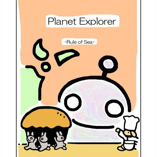 Planet Explorer -Rule of Sea-
