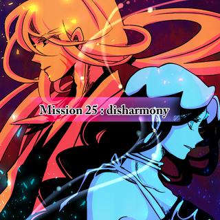 第25話 : disharmony