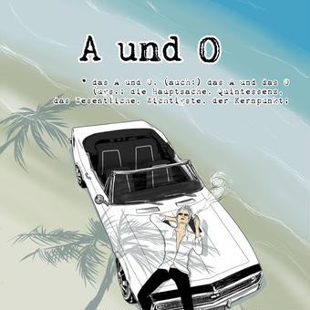 A und O