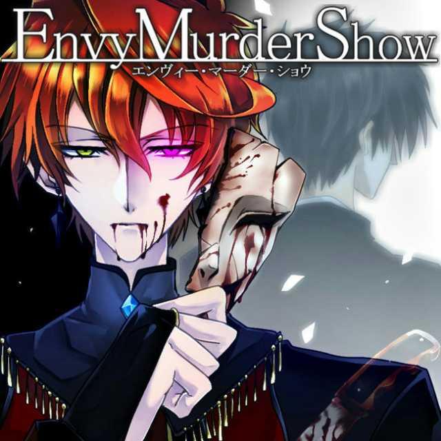 Envy Murder Show