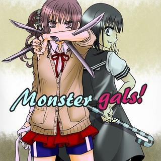 Monster gals!
