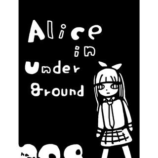 Alice in underground