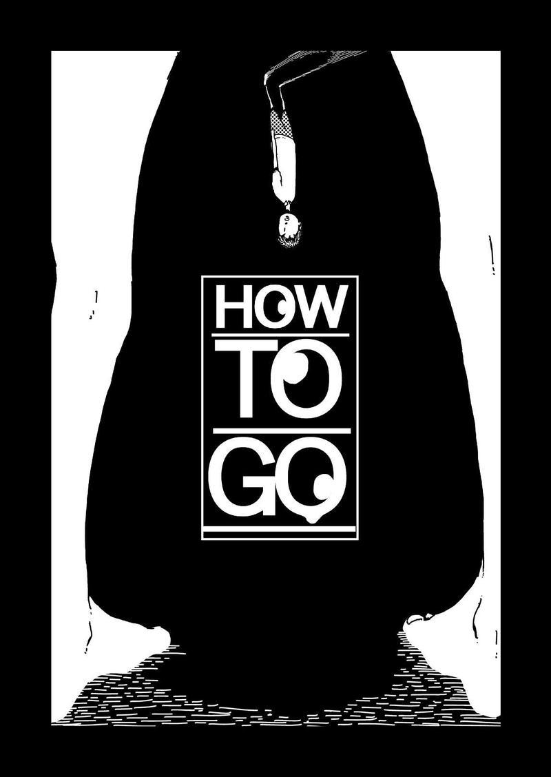 第7話 How To Go