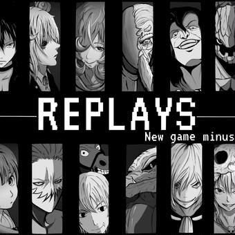 REPLAYS