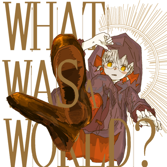 What Was a World?