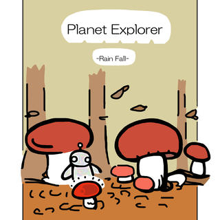 Planet Explorer -rain fall-