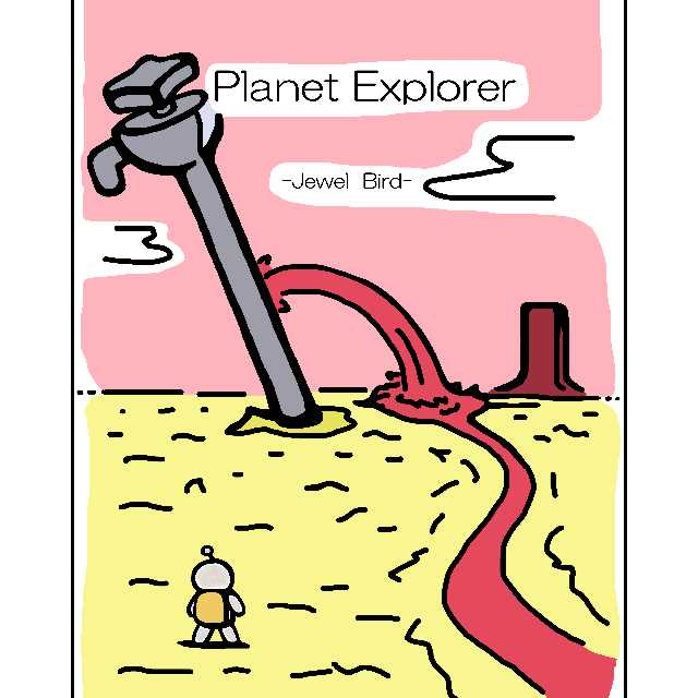 Planet Explorer -Jewel Bird-