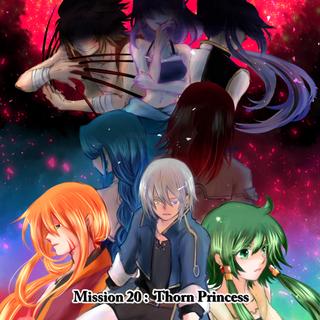 第20話 : Thorn Princess