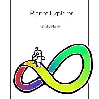 Planet Explorer -shake hand-