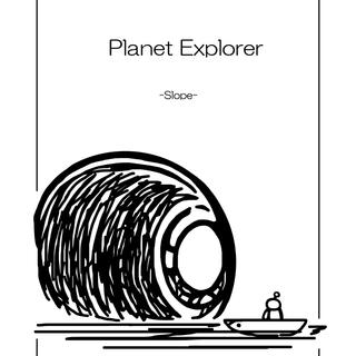 Planet Explorer -slope-
