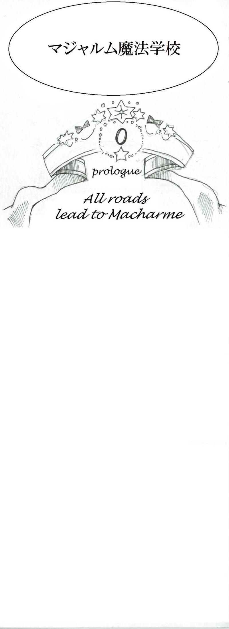 0.All roads lead to Macharme