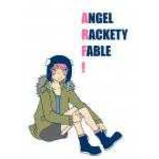 Angel Rackety Fable!
